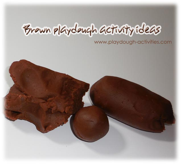 Brown playdough activity ideas
