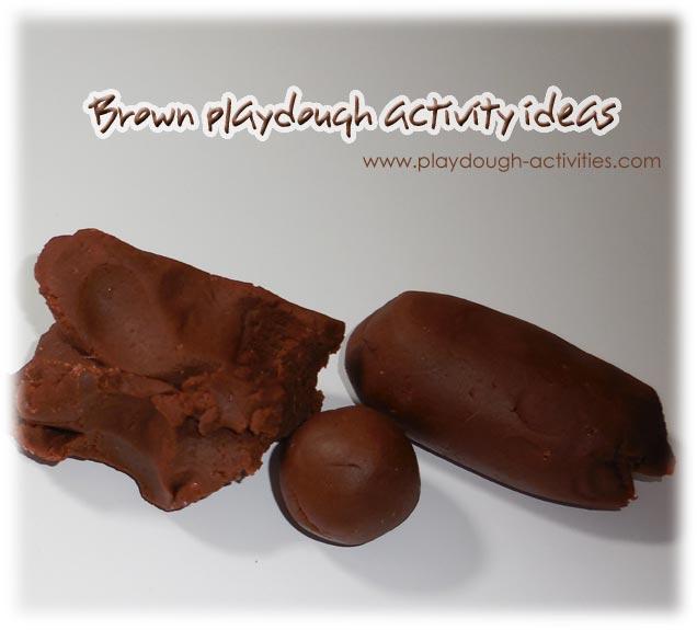 Brown playdough activity ideas